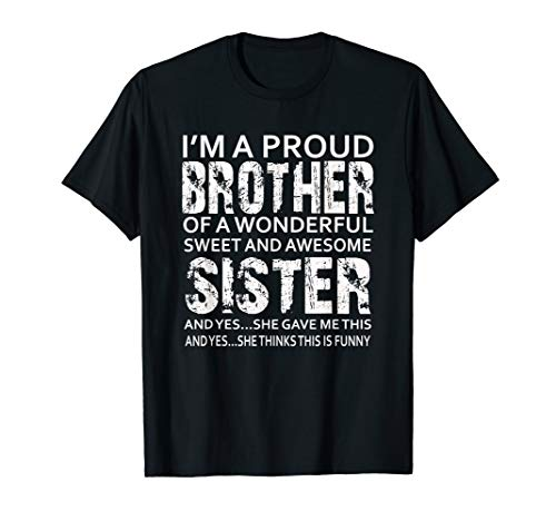 Funny Gift for Brother From Awesome Sister Birthday Xmas T-Shirt
