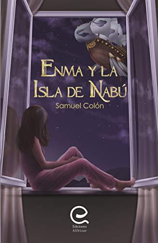 Enma y la Isla de Nabú eBook: Colón, Samuel: Amazon.es: Tienda Kindle