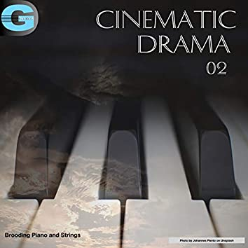 Cinematic Drama, Vol. 2: Brooding Strings And Piano