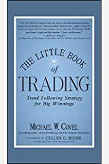 The Little Book of Trading: Trend Following Strategy for Big Winnings (Little Books. Big Profits 33) Kindle Edition
