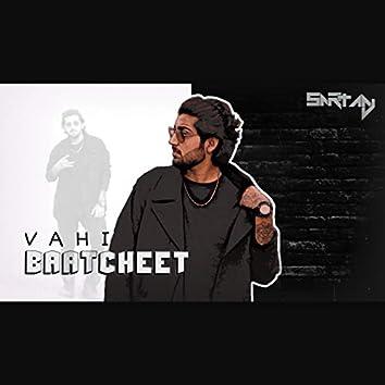 Vahi Baatcheet