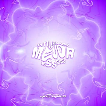 Mejor (feat. E$$ence)