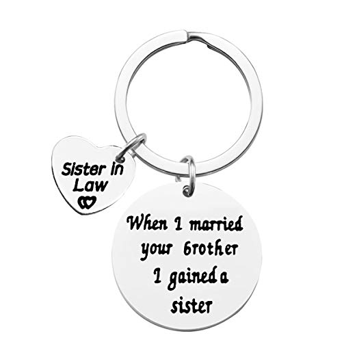 Sister-in-Law Keychain Sister of Groom Gift When I Married Your Brother I Gained A Sister Keyring Best Friend Keychain Wedding Reunion Gifts Birthday Gift for Sister-in-Law Jewelry