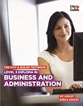 The City & Guilds Textbook: Diploma in Business and Administration Level 3