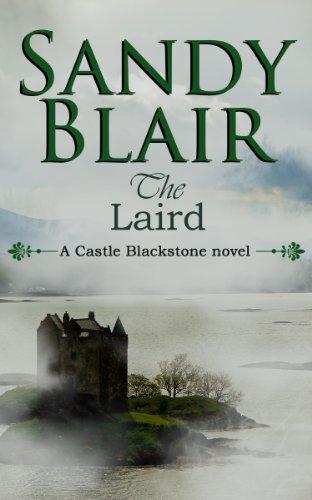 The Laird (Castle Blackstone Book 1)