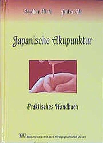 Japanische Akupunktur: Praktisches Handbuch