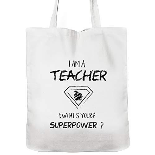 Teacher Tote Bag, 100% cotton 12 Oz Reusable, Teacher Gifts, Teacher Bag, Graduation gift, I Am A Teacher What Is Your Superpower Tote Bag (white)