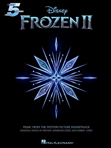 Frozen II Five-Finger Piano Songbook: Music from the Motion Picture Soundtrack