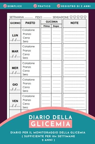 Diario della Glicemia: Quadreno del Diabete, per annotare i livelli della Glicemia per 104 settimane (2 anni)