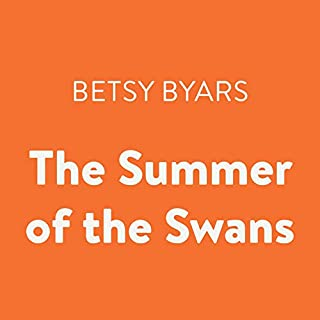 The Summer of the Swans                   Written by:                                                                                                                                 Betsy Byars                               Narrated by:                                                                                                                                 Alyson Silverman                      Length: 2 hrs and 48 mins     Not rated yet     Overall 0.0
