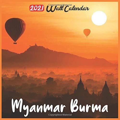 Myanmar Burma 2021 Wall Calendar: Official Myanmar Burma Calendar 2021, 18 Months
