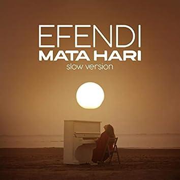 Mata Hari (slow version)