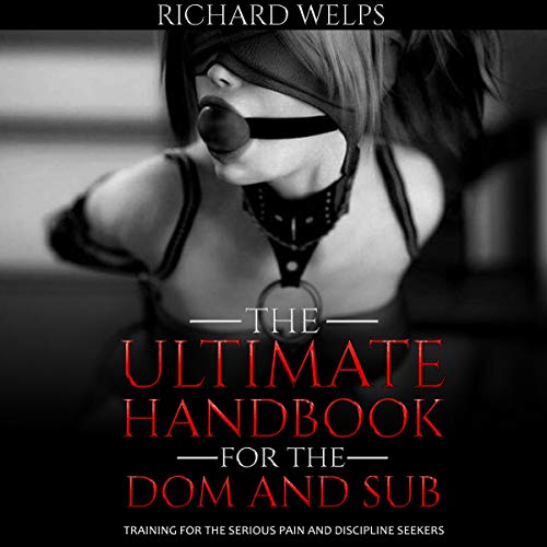 The Ultimate Handbook for the Dom and Sub audiobook cover art