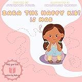 Zara the Happy Kid, is Mad (English Edition)