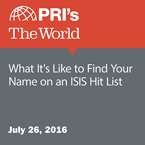 What It's Like to Find Your Name on an ISIS Hit List audiobook cover art