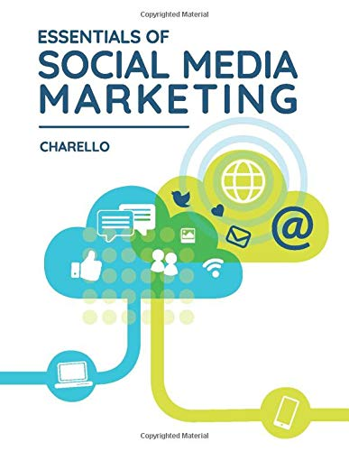 Compare Textbook Prices for Essentials of Social Media Marketing  ISBN 9780999630235 by Charello, Michelle