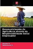 Desenvolvimento da Agricultura através da Responsabilidade Social Empresarial