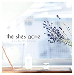 the shes gone「ラベンダー」の歌詞を収録したCDジャケット画像