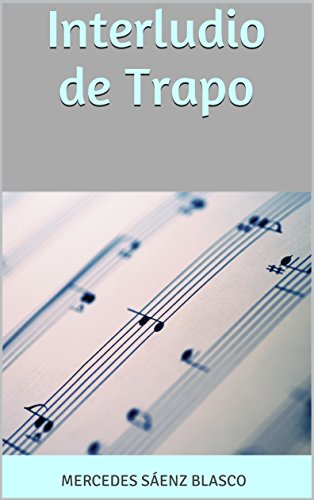 Interludio de Trapo (Spanish Edition)