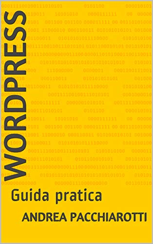 WordPress: Guida pratica