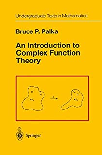 An Introduction to Complex Function Theory (Undergraduate Texts in Mathematics)