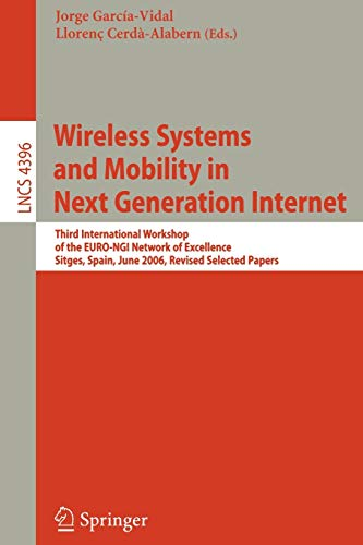 Wireless Systems and Mobility in Next Generation Internet: Third International Workshop of the EURO-NGI Network of Excel