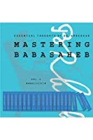 MASTERING BABASAHEB: ESSENTIAL THOUGHTS OF DR. AMBEDKAR