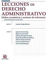 Lecciones de Derecho Administrativo 6ª Edición 2015 Orden Económico y Sectores de Referencia (Manuales de Derecho Administrativo, Financiero e Internacional Público)