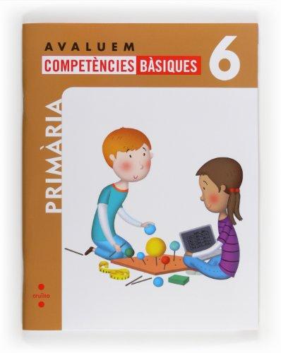 Avaluem competències bàsiques. 6 Primària - 9788466132367