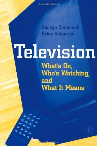 Television: What's on, Who's Watching, and What it Means (English Edition)