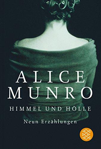 Buchseite und Rezensionen zu 'Himmel und Hölle: Neun Erzählungen' von Alice Munro
