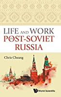 Life and Work in Post-Soviet Russia
