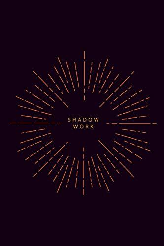 Shadow Work Journal And Workbook: Shadow Work Journal Notebook | Workbook for Beginners and Professionals