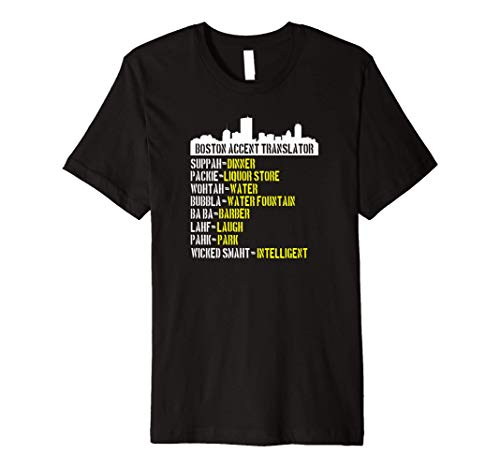 Boston Accent Translator T-shirt For Wicked Smaht Bostonians