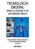 Tecnología digital para la salud y la actividad física (Ciencia y Técnica)