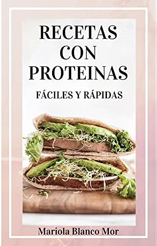 Recetas con proteinas: 16 recetas de proteinas para perder peso