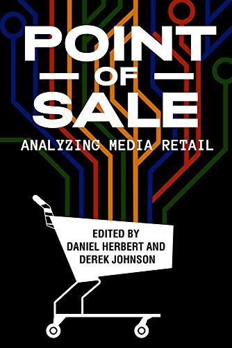 Point of Sale: Analyzing Media Retail (English Edition