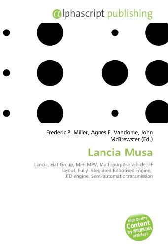 Lancia Musa: Lancia, Fiat Group, Mini MPV, Multi-purpose vehicle, FF layout, Fully Integrated Robotised Engine, JTD engine, Semi-automatic transmission