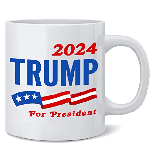 Poster Foundry Donald Trump 2024 for President Election MAGA Merchandise Campaign Ceramic Coffee Mug Tea Cup Fun Novelty 12 oz
