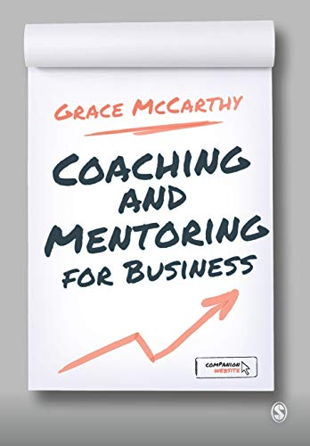 Compare Textbook Prices for Coaching and Mentoring for Business First Edition ISBN 9780857023360 by McCarthy, Grace
