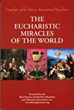 Best the eucharistic miracles of the world Reviews
