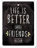 Nostalgic-Art Cartel de Chapa Retro Life is Better with Friends – Idea de Regalo para los Amigos, metálico, Diseño Vintage para decoración, 15 x 20 cm