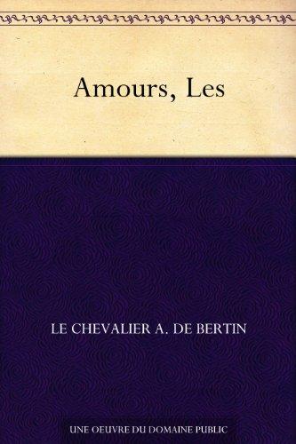 Couverture du livre Amours, Les