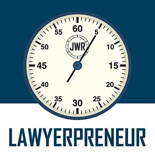 Lawyerpreneur Podcast By Jeremy W. Richter cover art