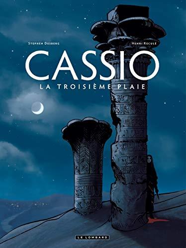 Cassio - tome 3 - La Troisième plaie