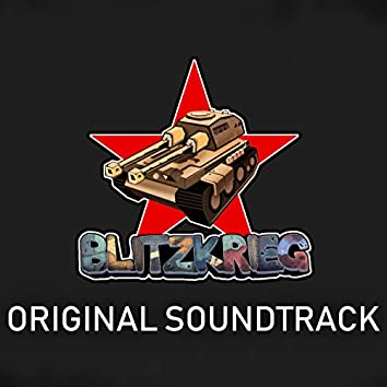 The Blitzkrieg: Weapons of War (Original Soundtrack)