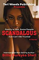 Scandalous: Family Or Not, Some People Can't Be Trusted