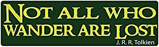 Best not all who wander are lost bumper sticker Reviews