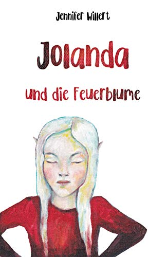 Jolanda und die Feuerblume