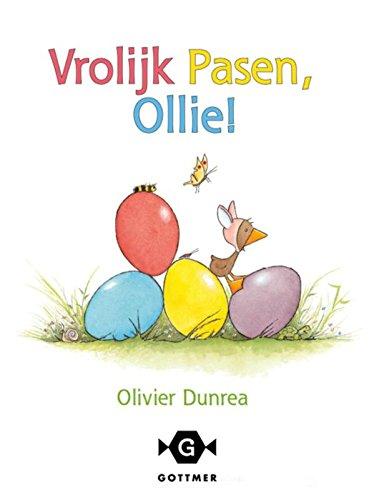 Vrolijk pasen, Ollie! (Gonnie & vriendjes) (Dutch Edition)